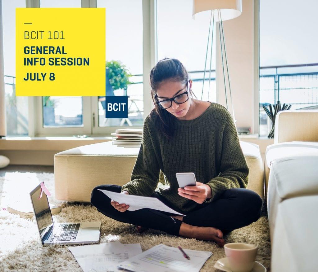BCIT 101 General info session on July 8